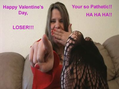 1413 - Happy Valentines Day, Loser !!!