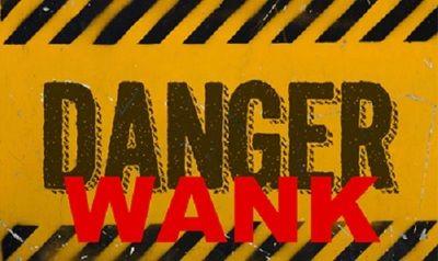 106043 - DANGER WANK