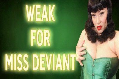 162066 - WEAK FOR MISS DEVIANT