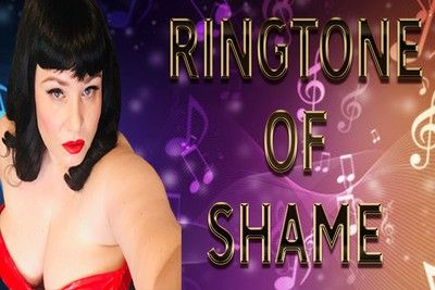163550 - RINGTONE OF SHAME