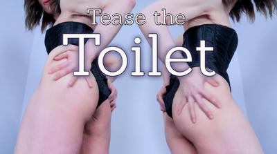 170089 - Tease the Toilet